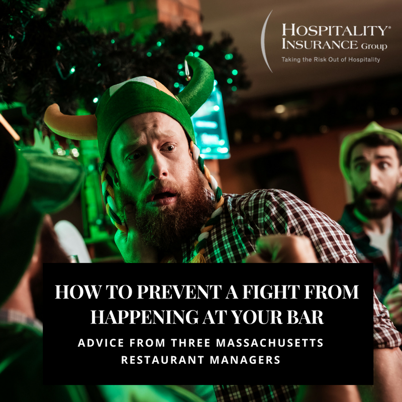 How To Prevent A Fight From Happening At Your Bar - Advice From Three Massachusetts Restaurant Managers